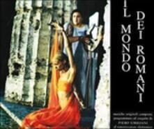 Il Mondo Dei Romani (Colonna Sonora) - CD Audio di Piero Umiliani