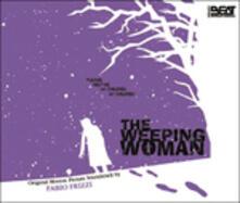 The Weeping Woman (Colonna Sonora) - CD Audio di Fabio Frizzi