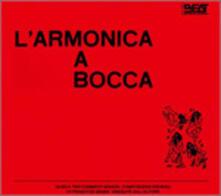 L'armonica a Bocca (Colonna Sonora) - CD Audio di Franco De Gemini