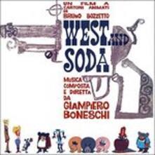 West and Soda (Colonna sonora) - CD Audio di Giampiero Boneschi