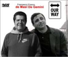 Our Way (Colonna sonora) - CD Audio di Franco De Gemini