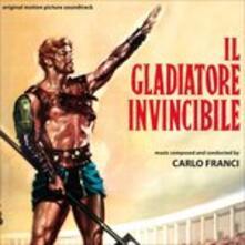 Il gladiatore invincibile - CD Audio di Carlo Franci