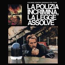 La Polizia Incrimina La Legge Assolve - Vinile LP di Guido De Angelis,Maurizio De Angelis