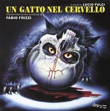 Un Gatto Nel Cervello (Colonna Sonora) - CD Audio di Fabio Frizzi
