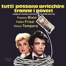 Tutti possono arricchire tranne i poveri (Colonna sonora) - CD Audio di Fabio Frizzi,Vince Tempera,Franco Bixio
