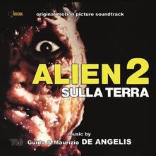 Alien 2 sulla Terra (Colonna Sonora) - CD Audio di Guido De Angelis,Maurizio De Angelis