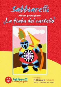 Album. La fiaba del castello Sabbiarelli