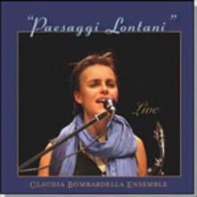 Paesaggi Lontani - CD Audio di Claudia Bombardella