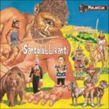 Santulubbiranti - CD Audio di Malanova