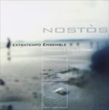 Nostòs - CD Audio di Extra Tempo Ensemble