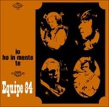Ho in mente te - Vinile LP di Equipe 84