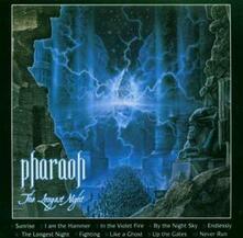 The Longest Night - CD Audio di Pharaoh