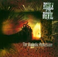 The Diabolic Procession - CD Audio di Bible of the Devil