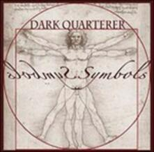 Symbols (Limited Edition) - Vinile LP di Dark Quarterer