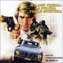 Milano trema. La polizia vuole giustizia (Colonna Sonora) - CD Audio di Guido De Angelis,Maurizio De Angelis