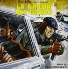 La banda del gobbo (Colonna sonora) - CD Audio di Franco Micalizzi