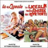 CD La Liceale - La Liceale Nella Classe Dei Ripetenti (Colonna Sonora) Gianni Ferrio Vittorio Pezzolla