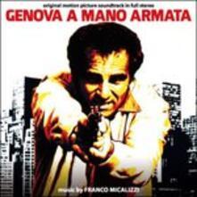 Genova a Mano Armata (Colonna sonora) - CD Audio di Franco Micalizzi