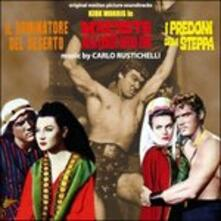 Il dominatore del deserto (Colonna sonora) - CD Audio di Carlo Rustichelli