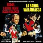 CD Roma l'altra faccia della violenza - La banda Vallanzasca (Colonna Sonora) Fabio Frizzi Vince Tempera Franco Bixio