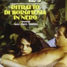 Ritratto di borghesia in nero (Colonna Sonora) - CD Audio di Fabio Frizzi,Vince Tempera,Franco Bixio