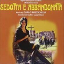 Sedotta e abbandonata (Colonna sonora) - CD Audio di Carlo Rustichelli