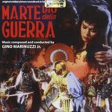 Marte Dio della guerra - CD Audio di Gino Jr. Marinuzzi