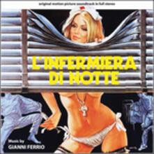 L'infermiera di notte (Colonna sonora) - CD Audio di Gianni Ferrio