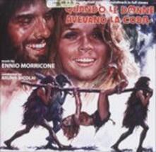 Quando Le Donne Avevano (Colonna Sonora) - CD Audio di Ennio Morricone