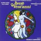 CD Avere vent'anni - L'ambizioso (Colonna Sonora) Franco Campanino