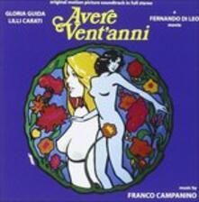 Avere vent'anni - L'ambizioso (Colonna Sonora) - CD Audio di Franco Campanino