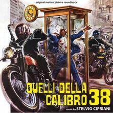 Quelli della calibro 38 / L'ispettore anticrimine (Colonna Sonora) - CD Audio di Stelvio Cipriani