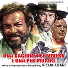 Una ragione per vivere e una per morire (Colonna sonora) - CD Audio di Riz Ortolani
