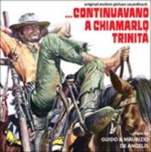 Continuavano a Chiamarlo Trinità (Colonna Sonora) - CD Audio di Guido De Angelis,Maurizio De Angelis