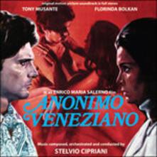 Anonimo Veneziano (Colonna Sonora) - CD Audio di Stelvio Cipriani