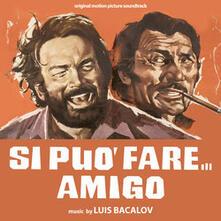 Si può fare amigo (Colonna Sonora) - Vinile LP di Luis Bacalov