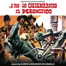 E poi lo chiamarono il Magnifico (Colonna Sonora) - Vinile LP di Guido De Angelis,Maurizio De Angelis
