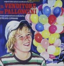 Il Venditore di Palloncini (Colonna sonora) - CD Audio di Stelvio Cipriani