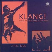 Klang! Lieder da Alban Berg a Kurt Weill - CD Audio di Franz Schreker