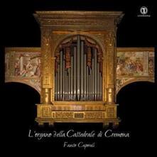 L'organo della cattedrale di Cremona - CD Audio di Marc'Antonio Ingegneri