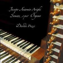 Sonate per organo - CD Audio di Jacopo Antonio Arighi