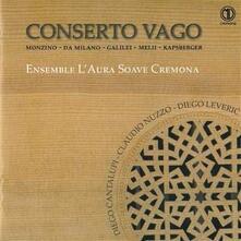 Conserto vago - CD Audio di Francesco Da Milano