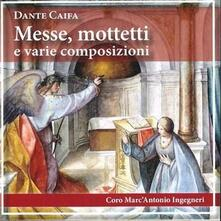 Messe mottetti e varie composizioni - CD Audio di Marco Ruggeri,Don Dante Caifa,Vatio Bissolati