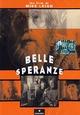 Cover Dvd DVD Belle speranze