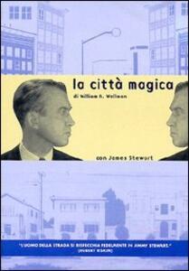 La città magica di William Augustus Wellman - DVD