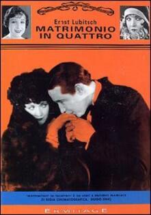 Matrimonio in quattro di Ernst Lubitsch - DVD