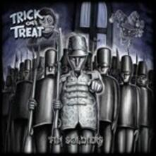 Tin Soldiers - CD Audio di Trick or Treat