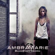 3anni2mesi7giorni - CD Audio di AmbraMarie