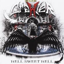 Hell Sweet Hell - CD Audio di Crawler