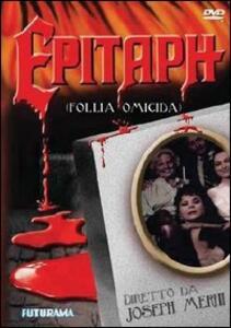 Epitaph. Follia omicida di Joseph Merhi - DVD